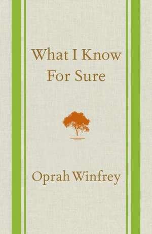 What I Know for Sure de Oprah Winfrey