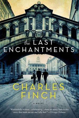 The Last Enchantments de Charles Finch
