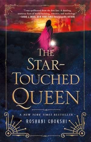 The Star-Touched Queen de Roshani Chokshi