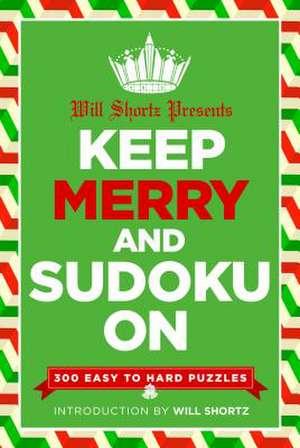 Will Shortz Presents Keep Merry and Sudoku on de Will Shortz