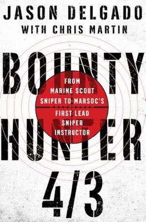 Bounty Hunter 4/3 de Jason Delgado