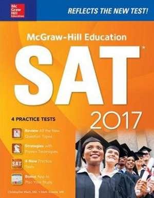McGraw-Hill Education SAT 2017 Edition de Christopher Black