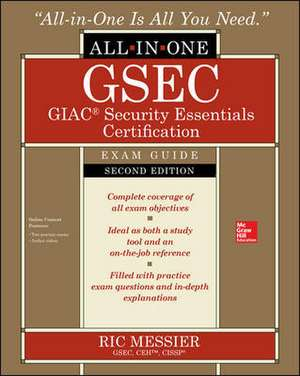 GSEC GIAC Security Essentials Certification All-in-One Exam Guide, Second Edition de Ric Messier
