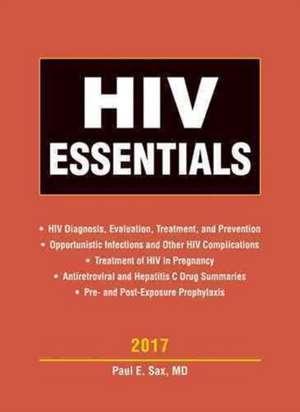 HIV Essentials de Paul E. Sax