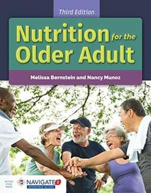 Nutrition for the Older Adult de Nancy Munoz