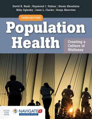Population Health: Creating a Culture of Wellness: With Navigate 2 Advantage Access