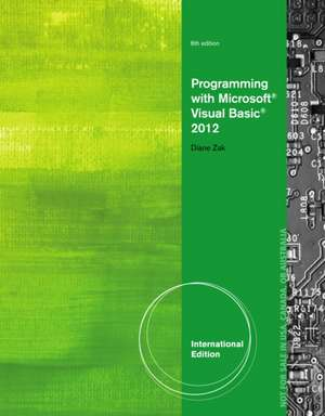 Programming with Microsoft (R) Visual Basic (R) 2012, International Edition