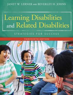 Learning Disabilities and Related Disabilities:  Strategies for Success de Janet W. Lerner