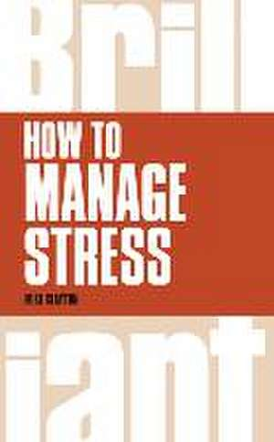 How to Manage Stress de Mike Clayton