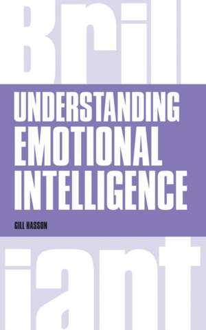 Understanding Emotional Intelligence de Gill Hasson