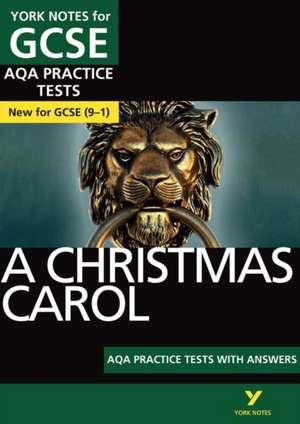 Christmas Carol AQA Practice Tests: York Notes for GCSE (9-1) de Beth Kemp