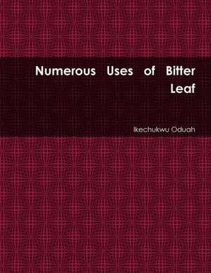 Numerous Uses of Bitter Leaf de Ikechukwu Oduah