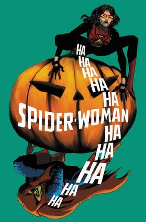 Spider-woman: Shifting Gears Vol. 3: Scare Tactics de Dennis Hopeless