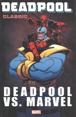 Deadpool Classic Vol. 18