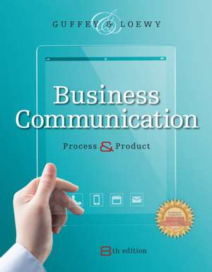 Business Communication:  Process and Product (with Student Premium Website Printed Access Card) de Mary Ellen Guffey