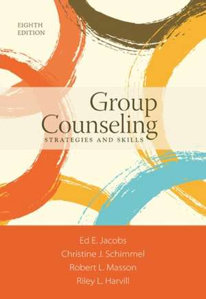 Group Counseling:  Strategies and Skills de Ed E. Jacobs