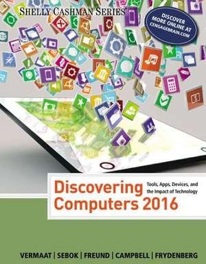 Discovering Computers (C)2016 de Misty E. Vermaat