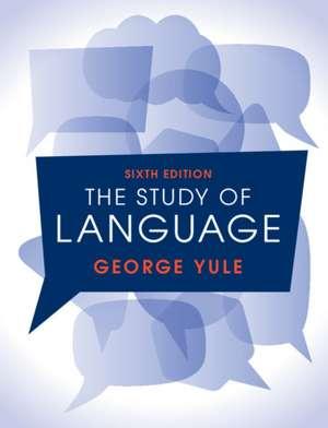 The Study of Language 6th Edition