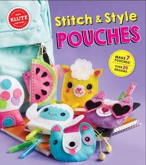 Stitch and Style Pouches de Eva Steele-Staccio