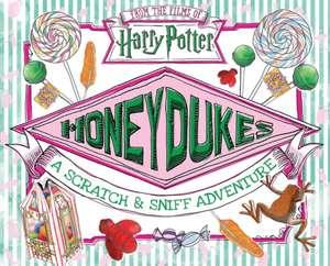 Honeydukes: A Scratch & Sniff Adventure de Daphne Pendergrass
