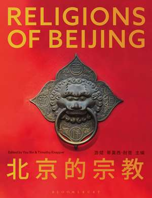Religions of Beijing de Professor Timothy Knepper