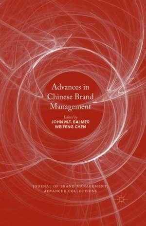 Advances in Chinese Brand Management de John M. T. Balmer