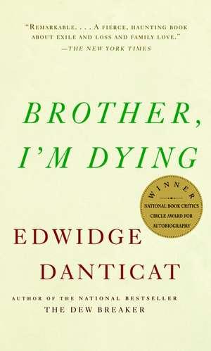 Brother, I'm Dying de Edwidge Danticat
