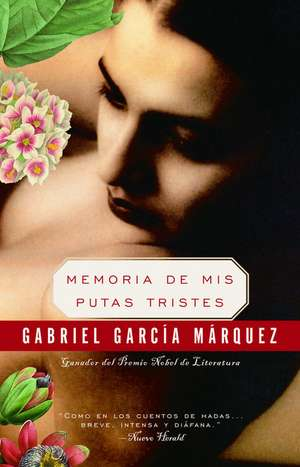 Memoria de Mis Putas Tristes de Gabriel Garcia Marquez