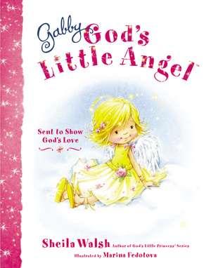 Gabby, God's Little Angel