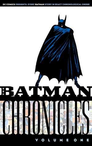 Batman Chronicles:  Vol 01 de Bill Finger