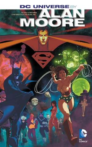 DC Universe by Alan Moore:  The Treehouse and Beyond! de Alan Moore