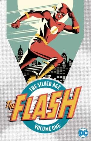 Flash:  The Silver Age Vol. 1 de Robert Kanigher