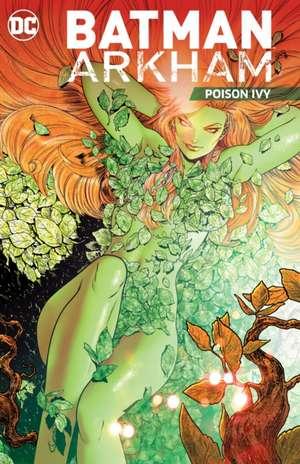 Batman Arkham Vol. 5:  Poison Ivy de various