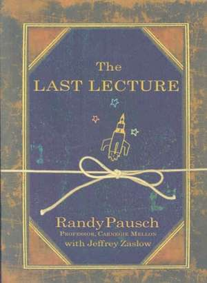 The Last Lecture de Randy Pausch