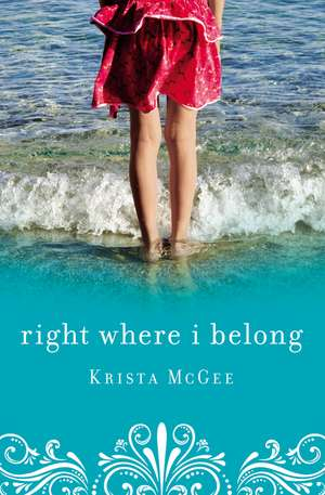Right Where I Belong de Krista McGee