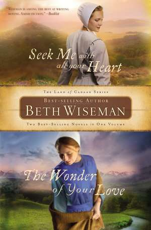 Seek Me with All Your Heart/The Wonder of Your Love de Beth Wiseman