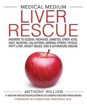 Medical Medium Liver Rescue de Anthony William