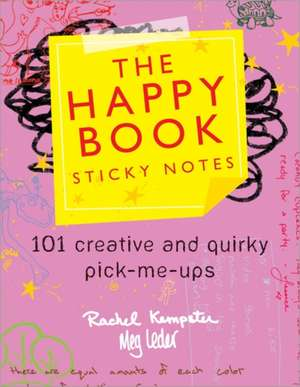 The Happy Book Sticky Notes de Rachel Kempster