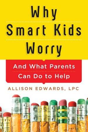 Why Smart Kids Worry imagine