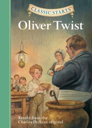Classic Starts(tm) Oliver Twist:  The Red Badge of Courage de Charles Dickens