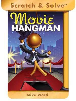 Scratch & Solve Movie Hangman de Mike Ward