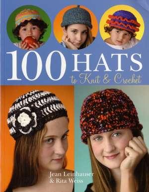 100 Hats to Knit & Crochet de Jean Leinhauser