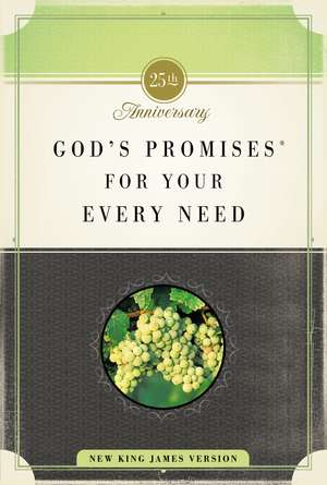 God's Promises for Your Every Need, NKJV: 25th Anniversary Edition de Jack Countryman