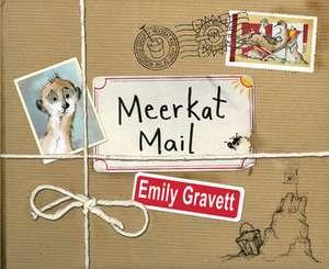 Gravett, E: Meerkat Mail