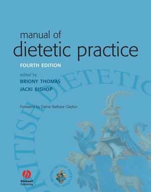 Manual of Dietetic Practice de Briony Thomas