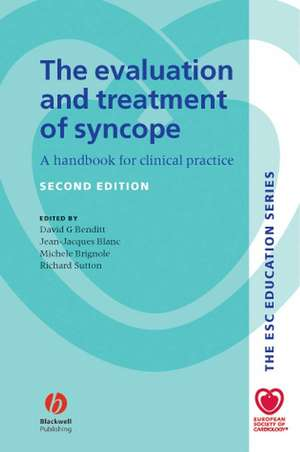 The Evaluation and Treatment of Syncope: A Handbook for Clinical Practice de David G. Benditt