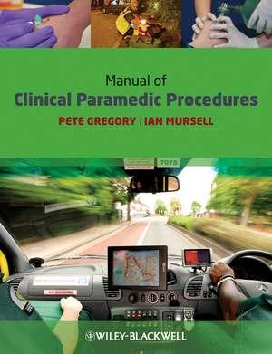 Manual of Clinical Paramedic Procedures imagine