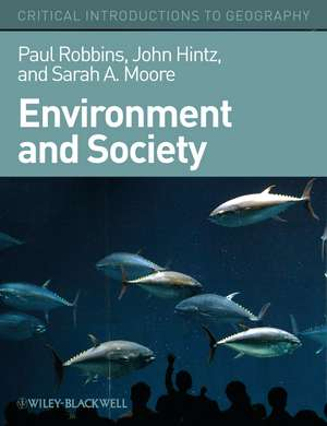 Environment and Society: A Critical Introduction de Paul Robbins
