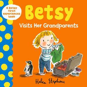 Betsy Visits Her Grandparents