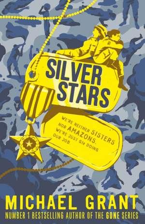 Silver Stars de Michael Grant